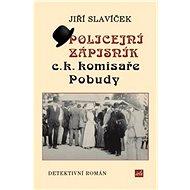 Policejní zápisník c.k. komisaře Pobudy - Kniha