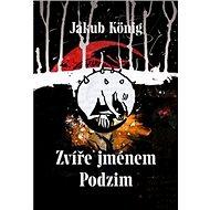 Zvíře jménem Podzim - Kniha