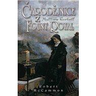 Čarodějnice z Fount Royal - Kniha