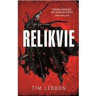 Relikvie: Relikvie (1) - Kniha