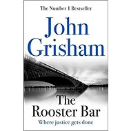 The Rooster Bar: Where justice gets done - Kniha