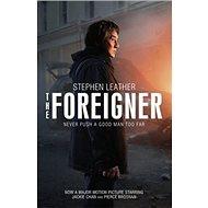 The Foreigner: Never Push a Good Man Too Far - Kniha