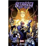 Strážci galaxie Angela: 2 - Kniha