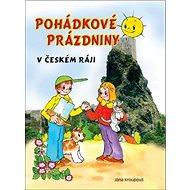 Pohádkové prázdniny v Českém ráji - Kniha