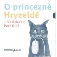 O princezně Hryzaldě - Kniha