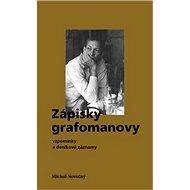 Zápisky grafomanovy: vzpomínky a deníkové záznamy - Kniha