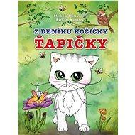 Z deníku kočičky Ťapičky - Kniha