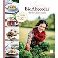 Bioabecedář Hanky Zemanové: Druhé aktualizované vydání - Kniha