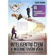 Procvičovací a zdokonalovací testy: Inteligentní čtení v internetovém věku - Kniha