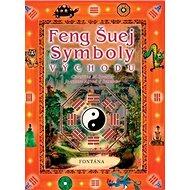 Feng šuej Symboly Východu - Kniha