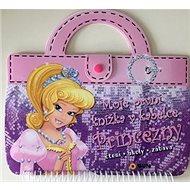 Moje první knížka v kabelce Princezny: čtení, úkoly, zábava