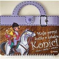 Moje první knížka v kabelce Koníci: čtení, úkoly, zábava - Kniha