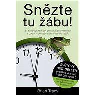 Snězte tu žábu! - Kniha