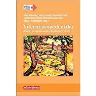 Interní propedeutika: druhé, přepracované a doplněné vydání