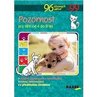 Pozornost pro děti od 4 do 8 let: Pozornost pro děti od 4 do 8 let - Kniha