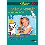 Zrakové vnímání pro děti od 4 do 8 let - Kniha