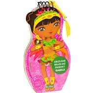 Oblékáme brazilské panenky Isabela