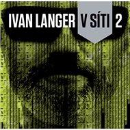 Ivan Langer V síti 2 - Kniha