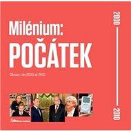 Milénium: Počátek: 2000–2010 - Kniha