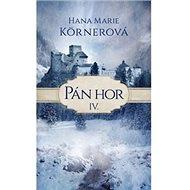 Pán hor IV.: Série Pán hor (4) - Kniha