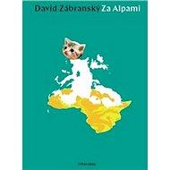 Za Alpami - Kniha