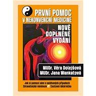 První pomoc v nekonvenční medicíně: Jak si pomoci sám v naléhavých případech, zdravotnické minimum,  - Kniha