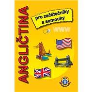 Angličtina pro začátečníky a samouky: + MP3 ke stažení zdarma - Kniha