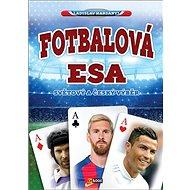 Fotbalová esa: Světový a český výběr