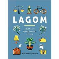 Lagom: tajemství spokojeného života