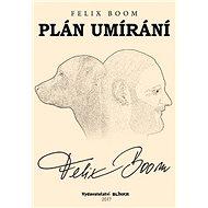Plán umírání - Kniha