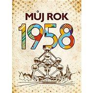 Můj rok 1958 - Kniha