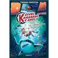 Hon na přístavního žraloka - Kniha