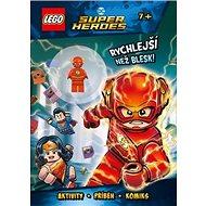 LEGO DC Super Heroes Rychlejší než blesk!: Aktivuiy, příběhy, komiks - Kniha
