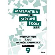 Matematika pro střední školy 9. díl - Kniha