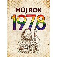 Můj rok 1978 - Kniha