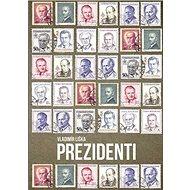 Prezidenti - Kniha