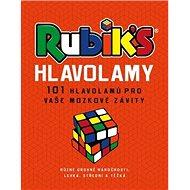 Rubik's Hlavolamy: 101 hlavolamů pro vaše mozkové závity