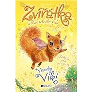 Zvířátka z Kouzelného lesa Veverka Viki - Kniha