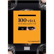 100 věcí, které dělají úspěšní lidé - Kniha