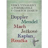 Vědci vynálezci a podnikatelé v Českých zemích - Kniha