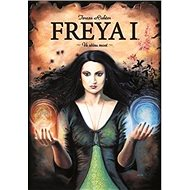 Freya I. Ve stínu moci - Kniha