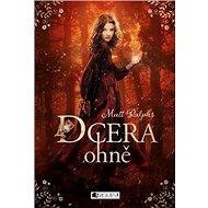 Dcera ohně - Kniha