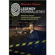 Legendy kriminalistiky - Kniha