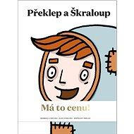 Překlep a Škraloup - Kniha