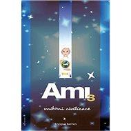 Ami 3: Vnitřní civilizace - Kniha