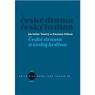 České drama a český hrdina - Kniha