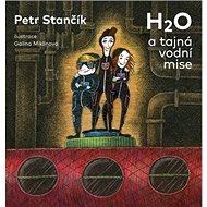 H2O a tajná vodní mise - Kniha