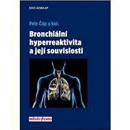 Bronchiální hyperreaktivita a její souvislosti
