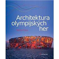 Architektura olympijských her - Kniha