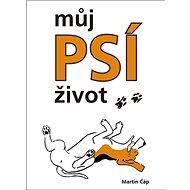 Můj psí život - Kniha